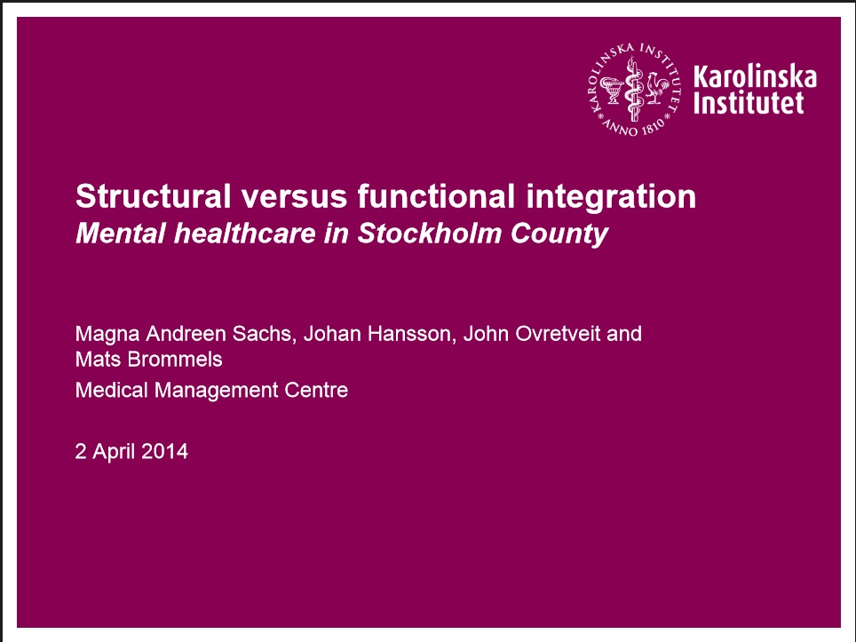 Structural versus functional integration  – Mental healthcare in Stockholm County
